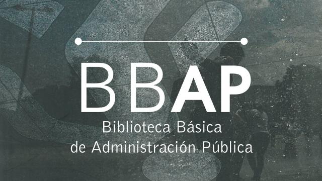 Biblioteca Básica de Administración Pública